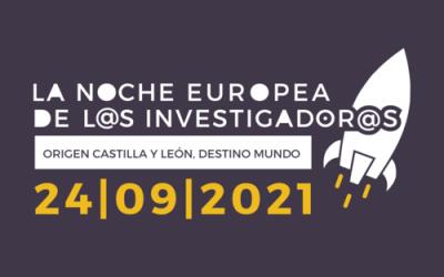 La Noche Europea de l@s Investigador@s regresa a Castilla y León en formato presencial